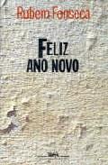 Feliz Ano Novo (2ª Ed.) - Fonseca Rubem