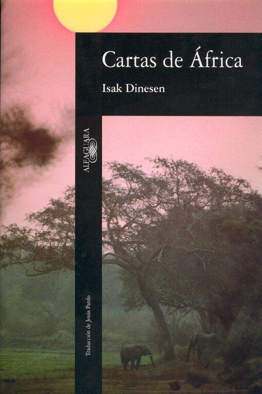 Cartas De Africa (2ª Ed.) - Dinesen Isak (blixen Karen)
