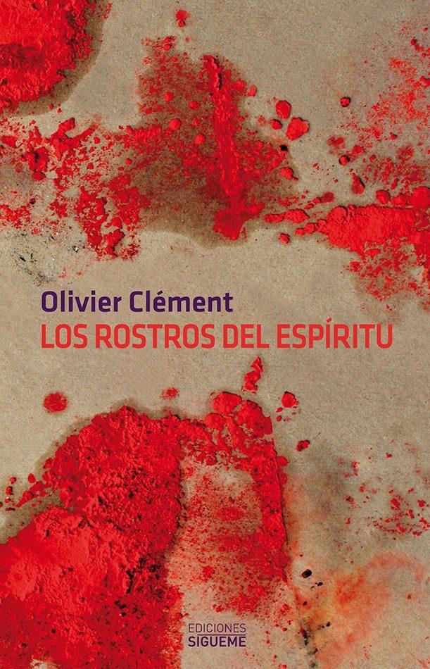Los Rostros Del Espiritu - Clement Olivier