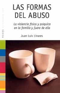 Las Formas Del Abuso - Linares Juan Luis