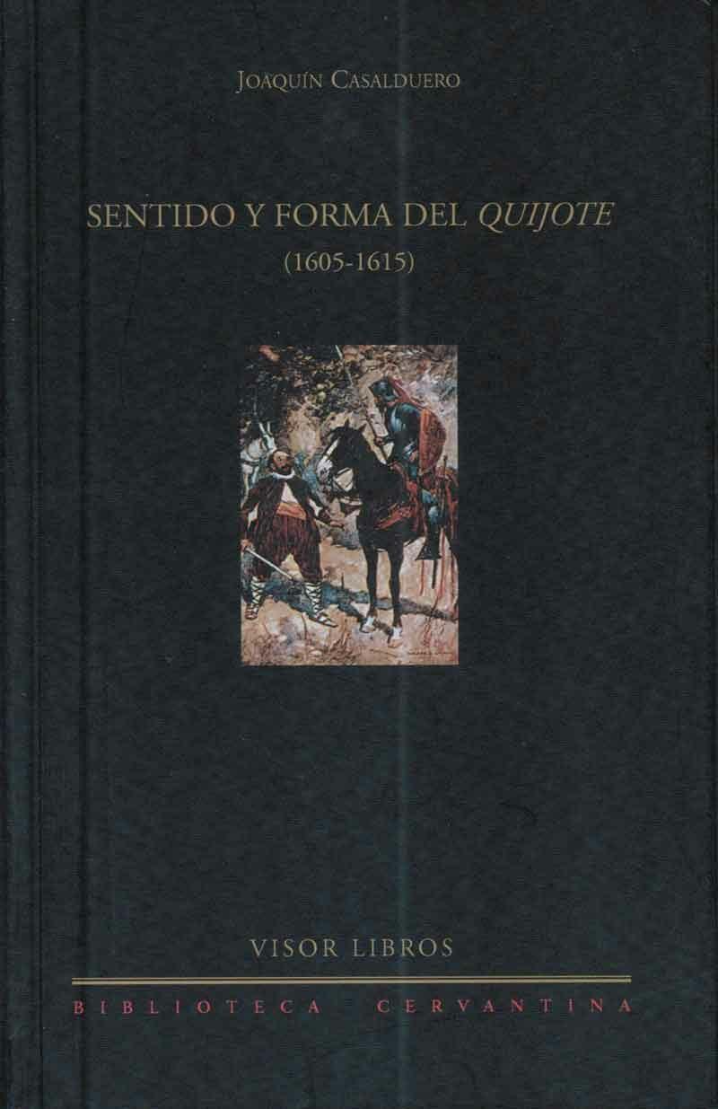 Sentido Y Forma Del Quijote - Casalduero Joaquin