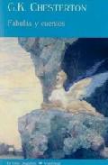 Fabulas Y Cuentos - Chesterton Gilbert Keith