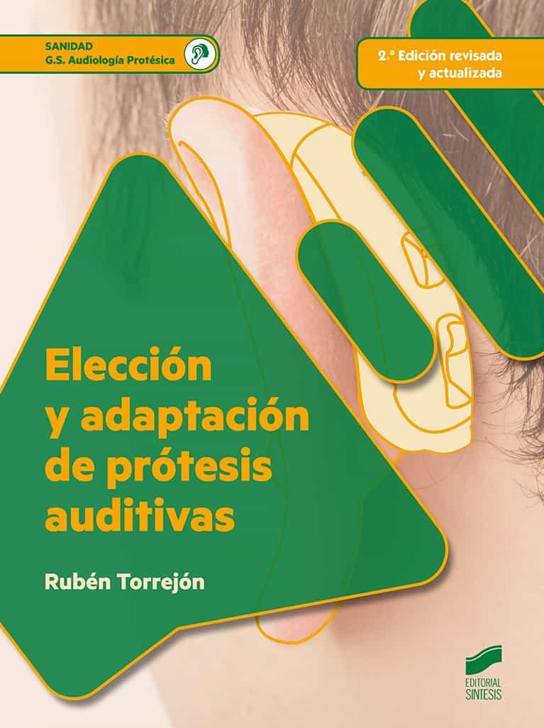 Eleccion Y Adaptacion De Protesis Auditivas - Torrejon Ruben