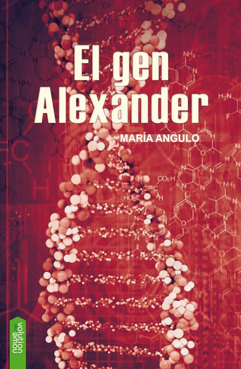 El Gen Alexander - Angulo Maria