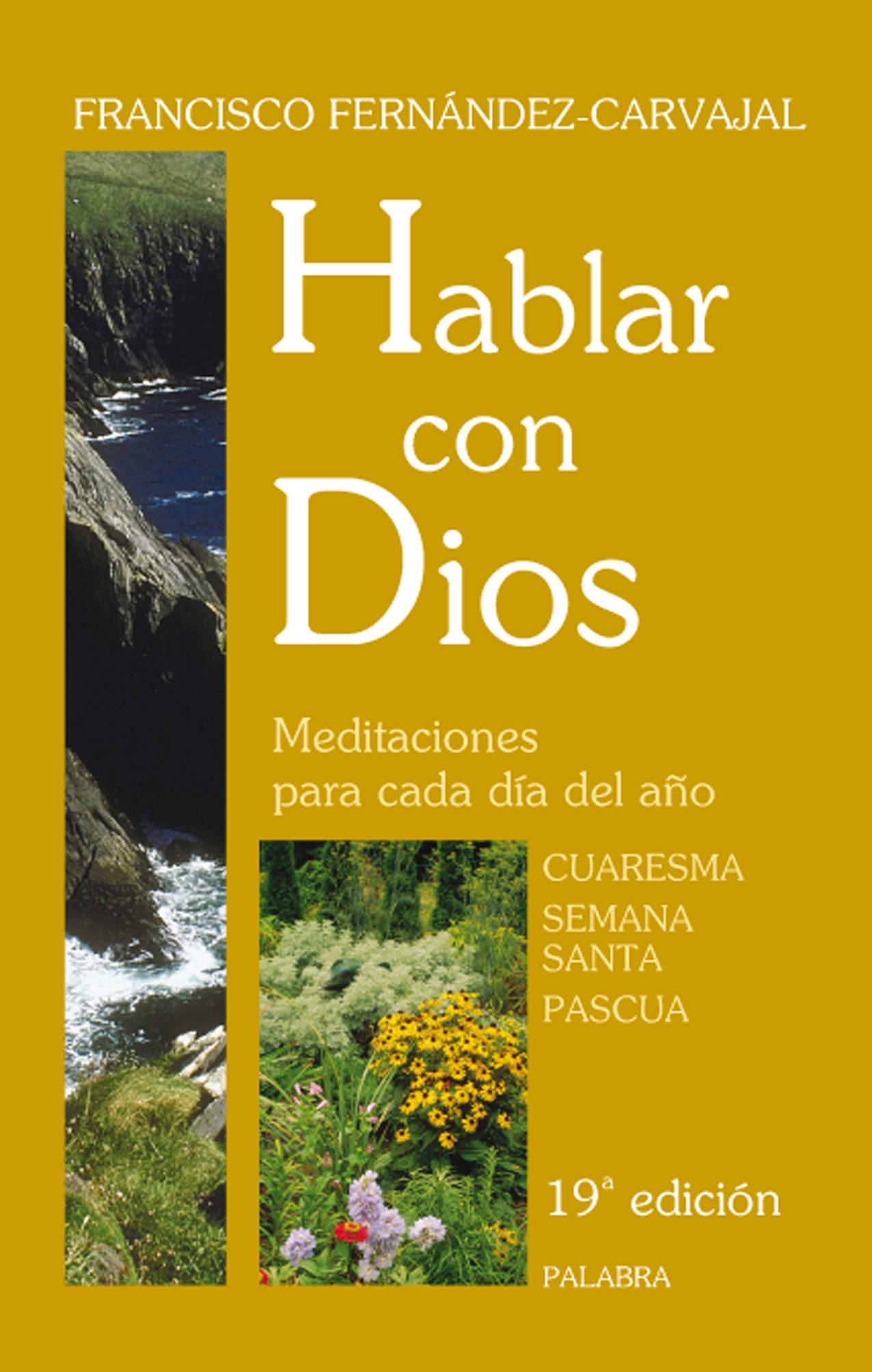 Hablar Con Dios (tomo Ii) (19ª Ed.) - Fernandez-carvajal Francisco