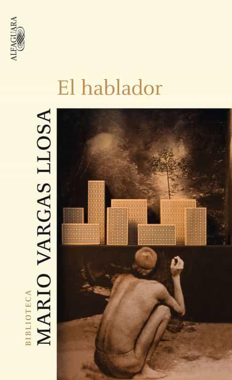 El Hablador - Vargas Llosa Mario