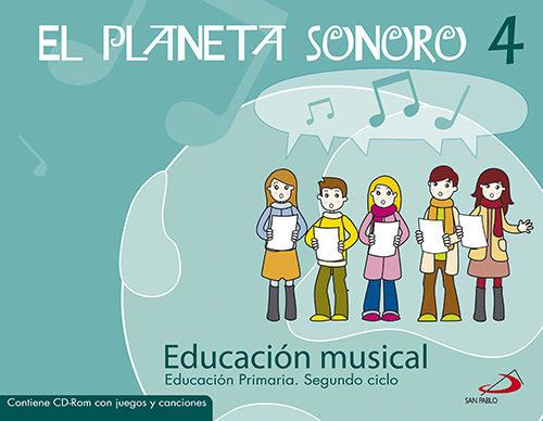 Planeta Sonoro 4 Educacion Primaria (alumno) - Vv.aa.