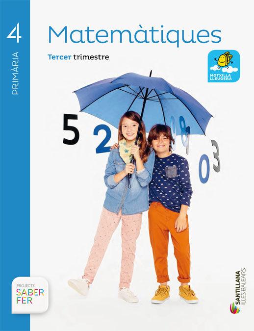 Matematiques 4º Primaria Saber Fer Ed 2015 Catala (illes Balears) - Vv.aa.