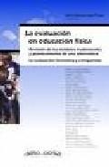 La Evaluacion En Educacion Fisica. Revision De Los Modelos Tradic Iona - Aguilar Baeza Rebeca