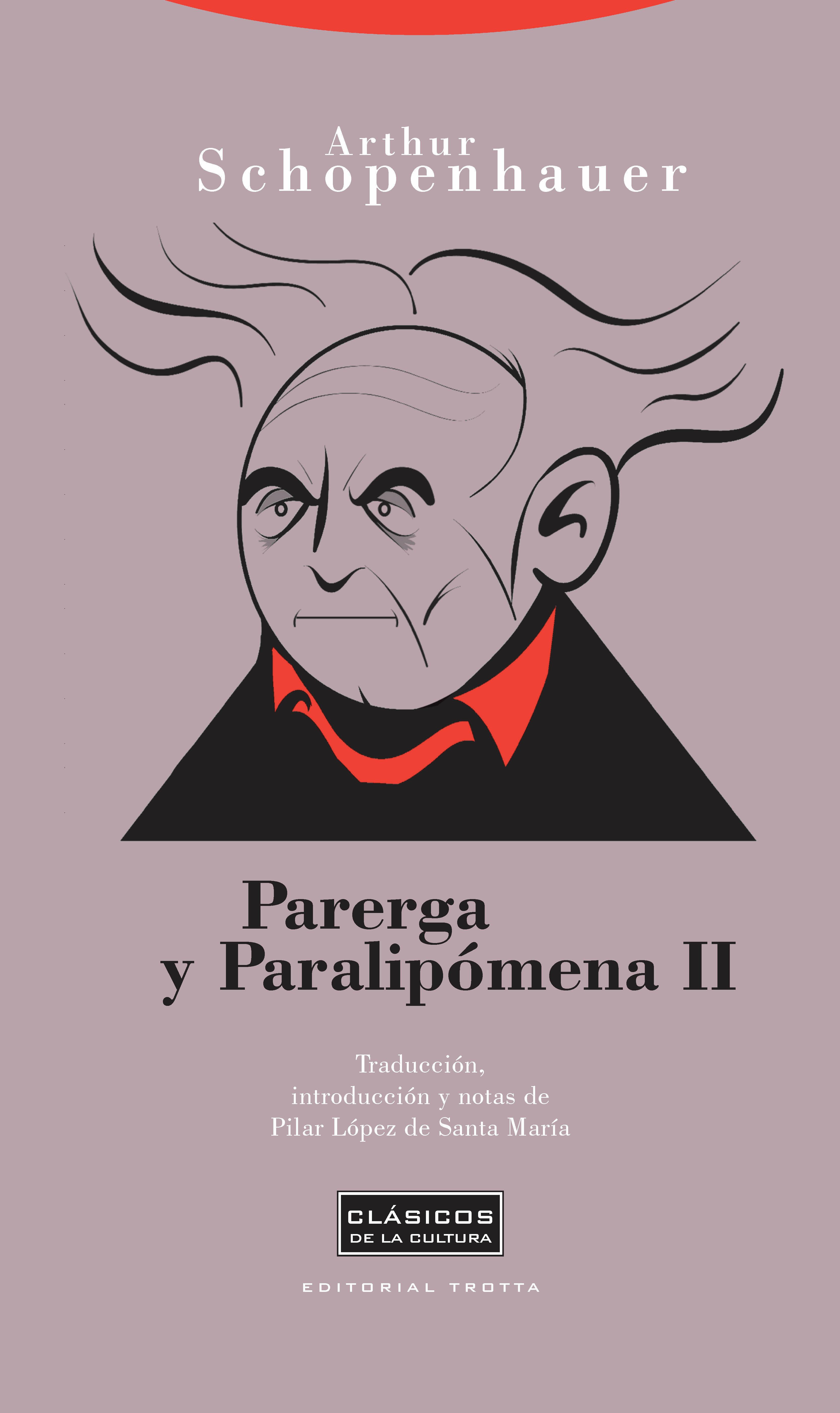 Parerga Y Paralipomena T.ii - Schopenhauer Arthur