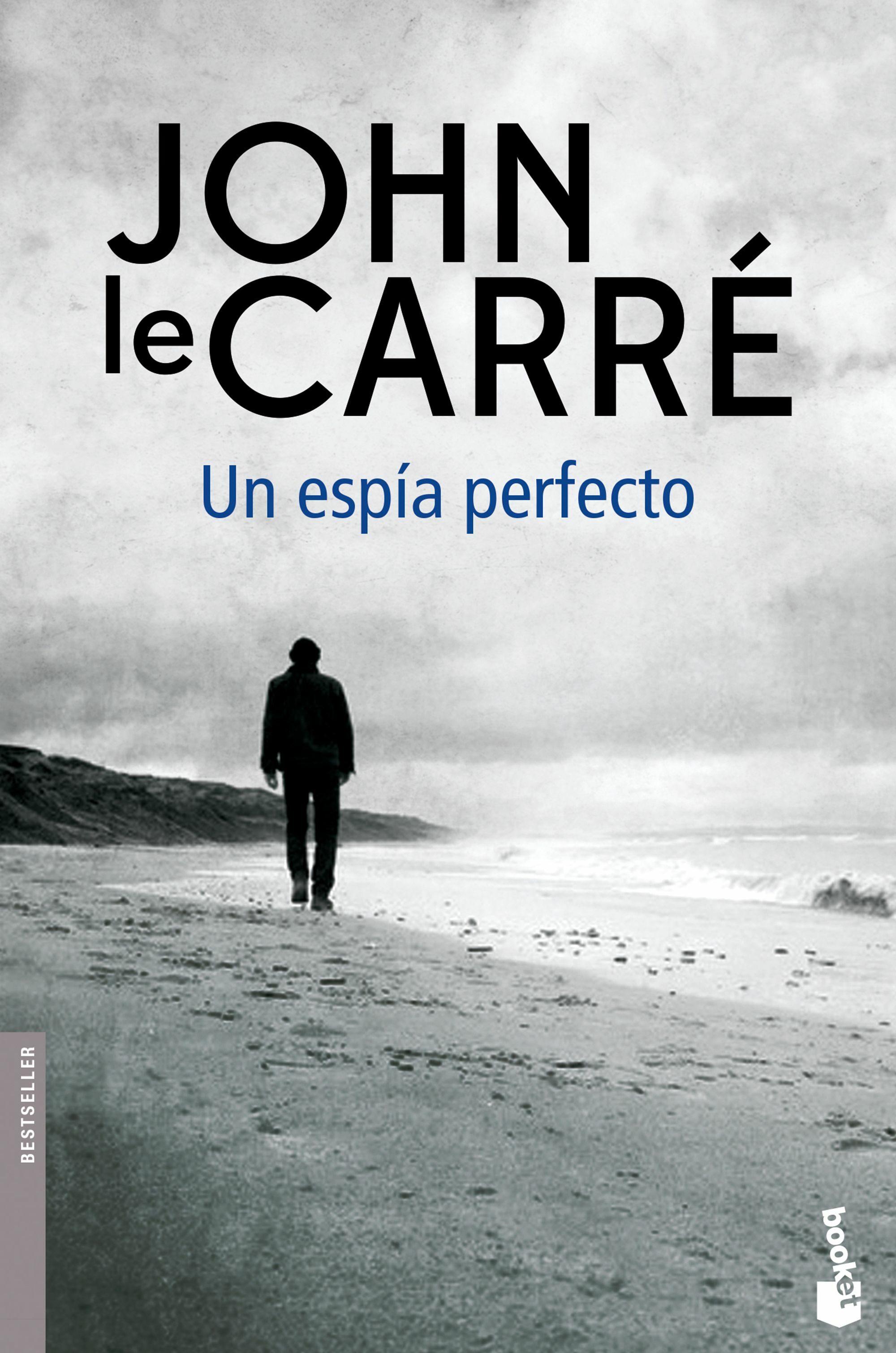 Un Espía Perfecto - Carre John Le