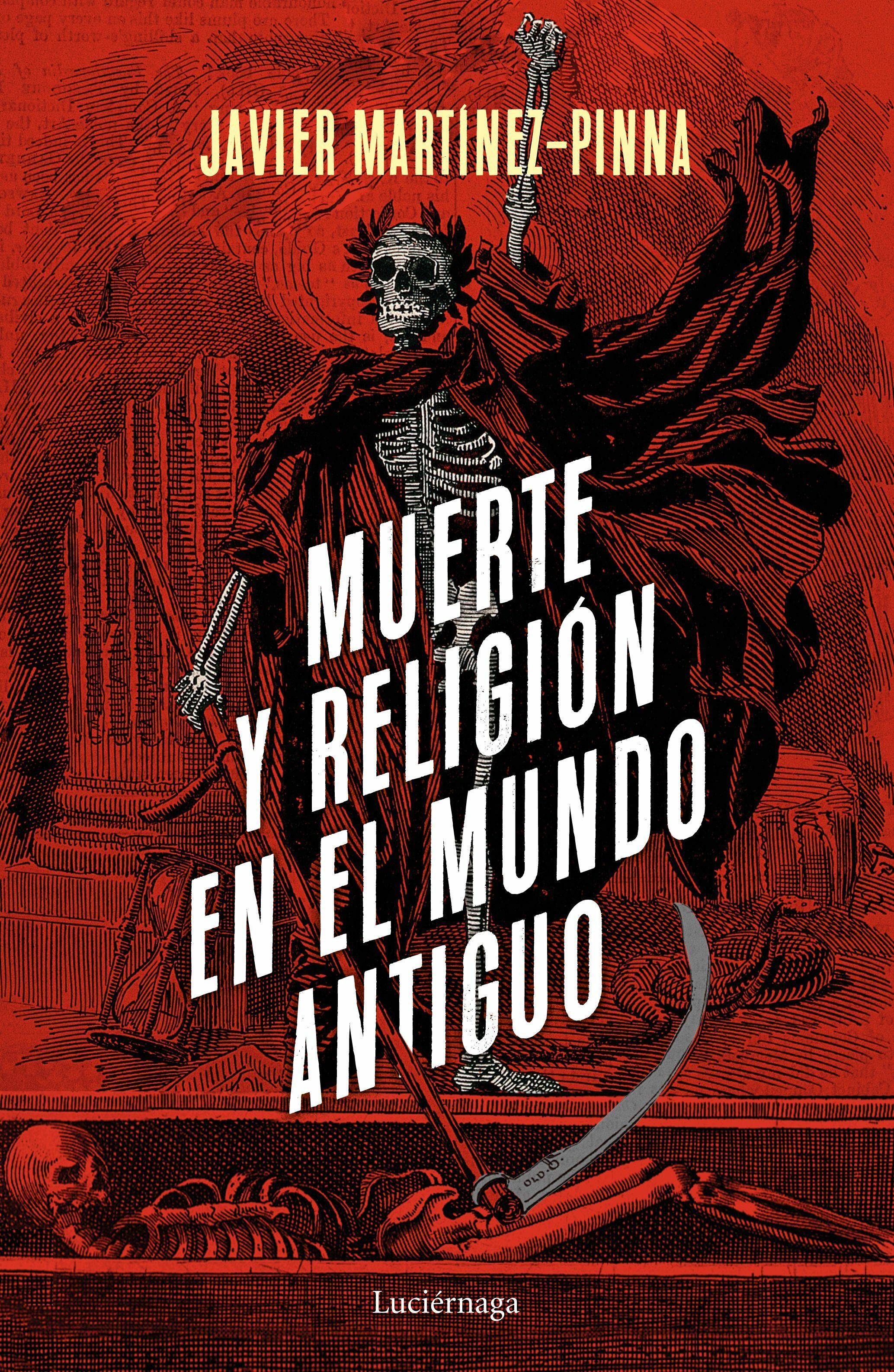Muerte Y Religión En El Mundo Antiguo - Martinez-pinna Lopez Javier