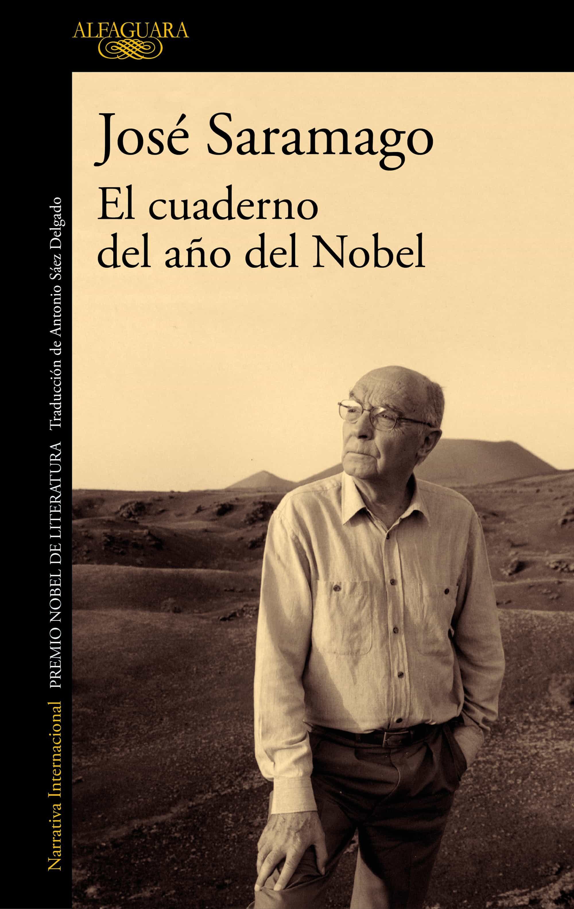El Cuaderno Del Año Del Nobel - Saramago Jose
