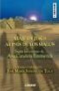 Viaje De Jesus Al Pais De Los Magos: Segun Las Visiones De Ana Ca Tali - Emmerick Ana Catalina