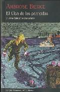 El Clan De Los Parricidas Y Otras Historias Macabras - Bierce Ambrose