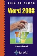 Guia De Campo De Word 2003 - Pascual Gonzalez Francisco