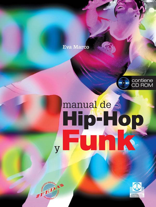 Manual De Hip-hop Y Funk (incluye Cd) - Marco Eva