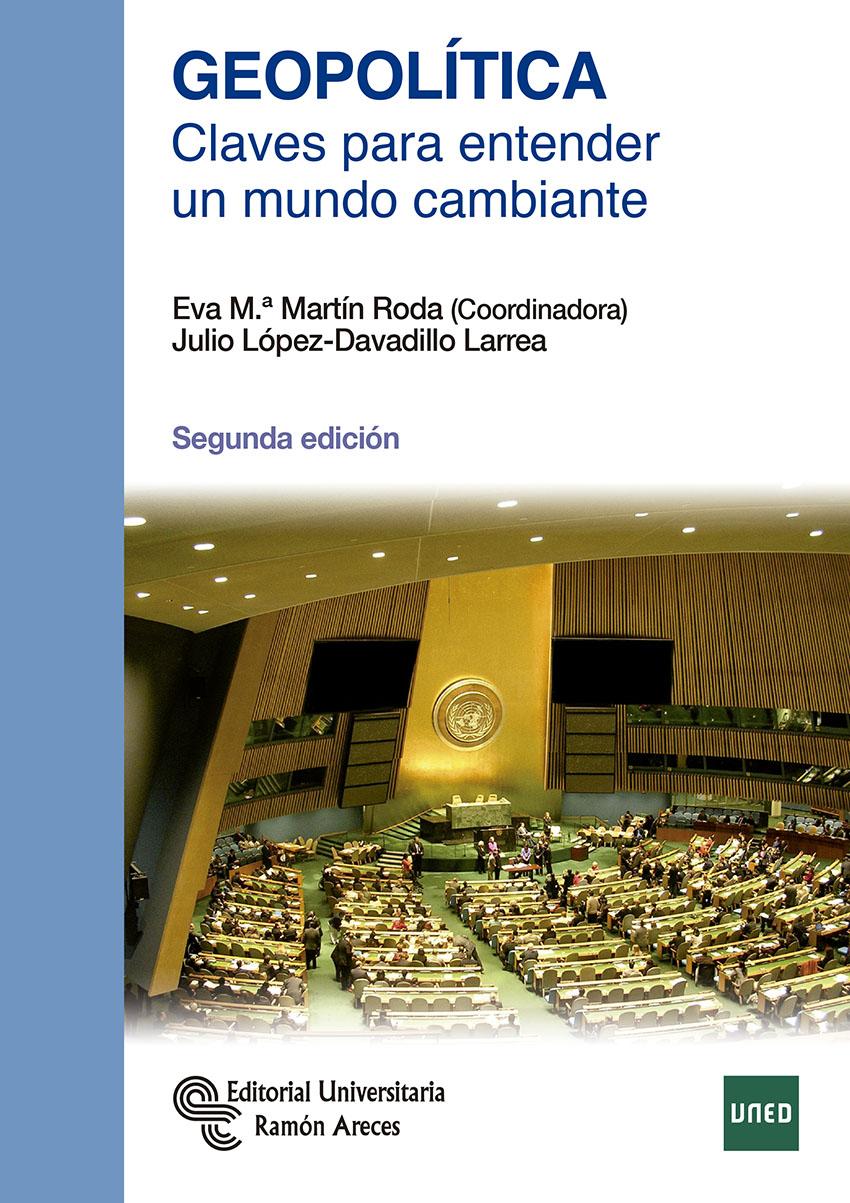 Geopolitica. Claves Para Entender Un Mundo Cambiante - Martin Roda Eva Maria