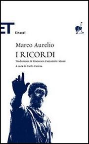 I Ricordi - Marco Aurelio Emperador De Roma