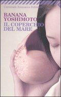 Il Coperchio Del Mare - Yoshimoto Banana