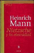 Nietzsche Y La Eternidad - Mann Heinrich