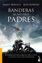 banderas de nuestros padres-james bradley-ron powers-9788434455207