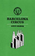 barcelona circus-xavier coromina-9788494469909