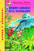 geronimo stilton (nº 26): ¡menudo canguelo en el kilimanjaro!-geronimo stilton-9788408070511