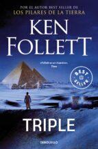 triple-ken follett-9788497593120