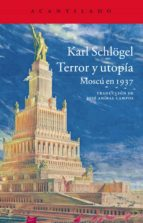 terror y utopía-karl schlogel-9788416011322