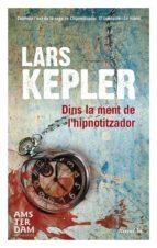 dins la ment de l hipnotitzador-lars kepler-9788415645825