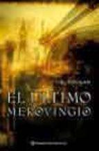 el ultimo merovingio-jim hougan-9788408050735