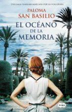 el oceano de la memoria-paloma san basilio-9788483656242
