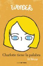 wonder. charlotte tiene la palabra (ebook)-r.j. palacio-9788416588046