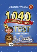 1040 PREGUNTAS TIPO TEST LA CONSTI (2ª ED.)