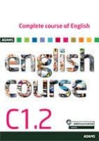 COMPLETE COURSE OF ENGLISH C1.2