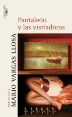 pantaleon y las visitadoras-mario vargas llosa-9788420442556