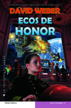 ecos de honor-david weber-9788490183359