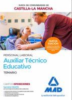 AUXILIAR TECNICO EDUCATIVO (PERSONAL LABORAL DE LA JUNTA DE COMUNIDADES DE CASTILLA-LA MANCHA: TEMARIO