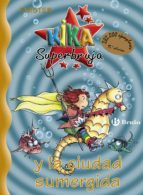 kika superbruja y la ciudad sumergida-9788421637463