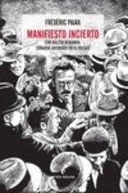 manifiesto incierto (volumen i)-frederic pajak-9788416544066