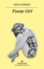 funny girl-nick hornby-9788433979568