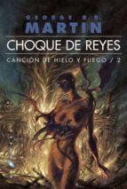 choque de reyes (cancion de hielo fuego ii)  rustica-george r.r. martin-9788496208971