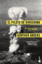 el piloto de hiroshima-gunther anders-9788408008477