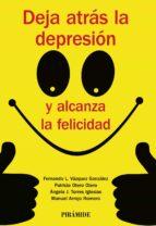deja atras la depresión y alcanza la felicidad-9788436835779