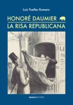 honore daumier. la risa republicana-luis puelles romero-9788416160082
