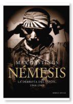 nemesis: la derrota de japon, 1944-1945-max hastings-9788498922684