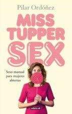 miss tupper sex-pilar ordoñez-9788403013889
