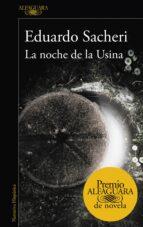 la noche de la usina-eduardo sacheri-9788420419589