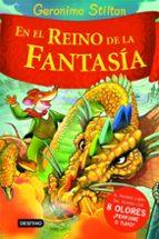 geronimo stilton en el reino de la fantasia (con 8 olores)-geronimo stilton-9788408060994